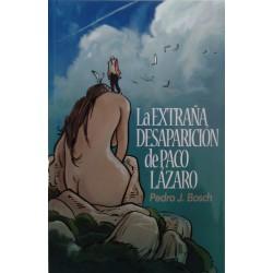 La extraña desaparición de Paco Lázaro