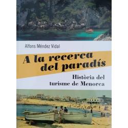 A la recerca del paradís. Història del turisme de Menorca