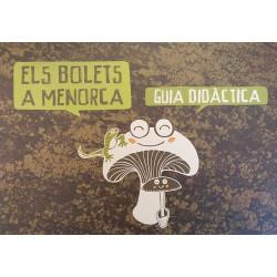Els bolets a Menorca. Guia didáctica