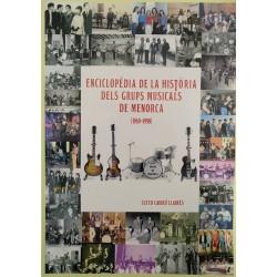 Enciclopèdia de la història dels grups musicals de Menorca (1960-1990)