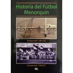 Historia del Fútbol Menorquín. Temporada 1961/62 y 1986/87