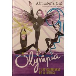 Trilogía Olympia 1. Las Guardianas de la rítmica