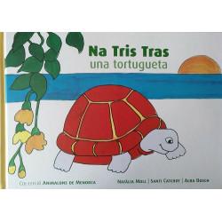 Na Tris Tras, una tortugeta (Animalons de Menorca nº1)