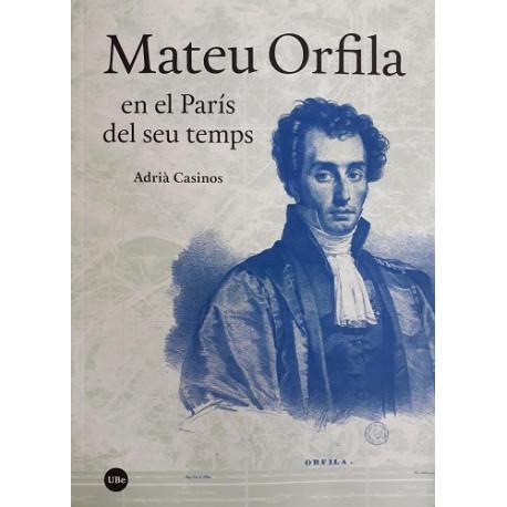 Mateu Orfila en el París del seu temps
