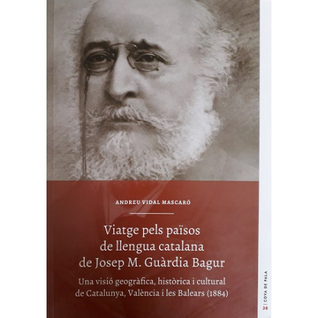Viatge pels països de llengua catalana de Josep M. Guàrdia Bagur (Cova de Pala nº38)