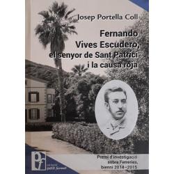 Fernando Vives Escudero, el senyor de Sant Patrici i la causa roja (Petit Format nº37)