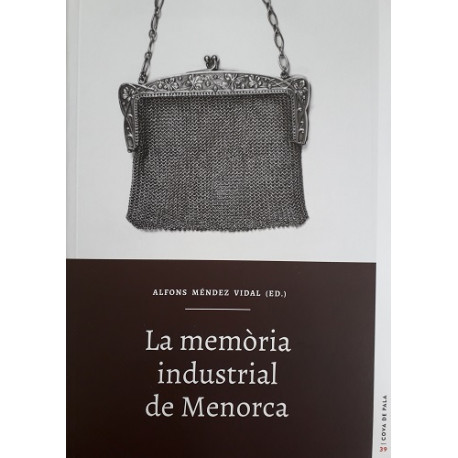 La memòria industrial de Menorca (Cova de Pala nº39)