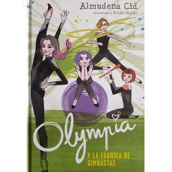 Trilogía Olympia 2. Olympia y la fábrica de gimnastas