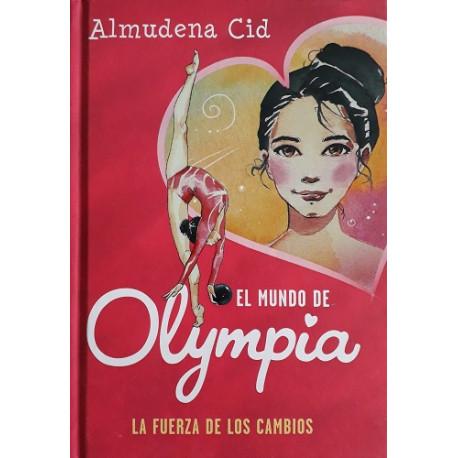 El mundo de Olympia 1. La fuerza de los cambios