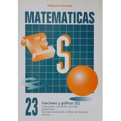 Matemáticas 23. Funciones y gráficas (II)