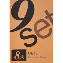 9 Set 8A. Càlcul. Dividir nombres decimals
