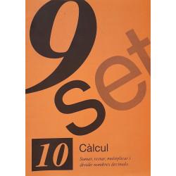 9 Set 10. Càlcul. Sumar, restar, multiplicar i dividir nombres decimals