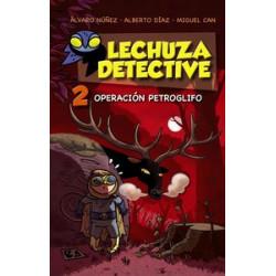 Lechuza Detective 2. Operación petroflifo
