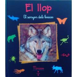 El llop. El senyor dels boscos