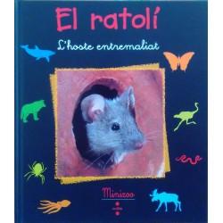 El ratolí. L'hoste entremaliat (Minizoo 18)