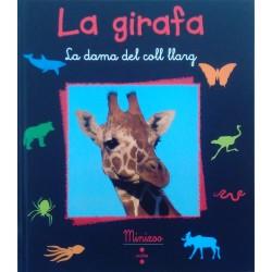 La girafa. La dama del coll llarg (Minizoo 20)