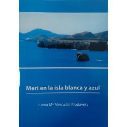 Meri en la isla blanca y azul
