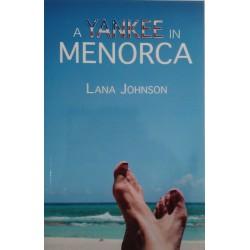 A yankee in Menorca