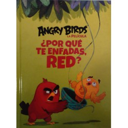 Angry Birds la película ¿Por qué te enfadas, Red?