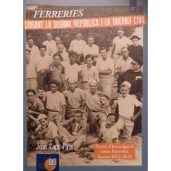 Ferreries durant la Segona República i la Guerra Civil (Petit Format nº32)