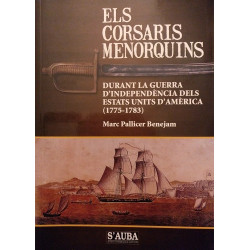 Els corsaris menorquins durant la guerra d'independència dels Estats Units d'Amèrica (1775-1783)