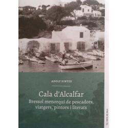 Cala d'Alcalfar. Bressol menorquí de pescadors, viatgers, pintors i literats (Cova de Pala nº37)