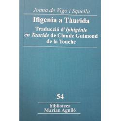 Ifigenia a Tàurida. Traducció d'Iphigénie en Tauride de Claude Guimond de la Touche