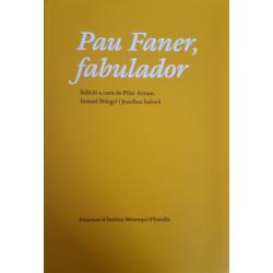 Pau Faner, fabulador