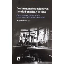 Los imaginarios colectivos, la salud pública y la vida