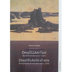 DesaÏLLAnt l'art/ DesaISLAndo el arte (Cova de Pala nº40)